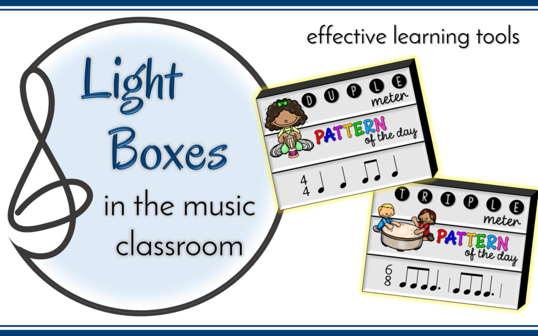 Lightboxes in the Music Classroom