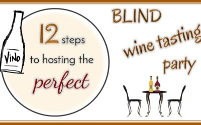 12 Steps to Hosting a Blind Wine Tasting Party